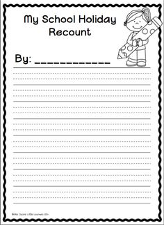 Free Writing Templates  Holiday recount  Beginning of school