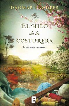 El hilo de la costurera (Spanish Edition) by Dagmar Trodler http://www.amazon.com/dp/B00INVKNZ0/ref=cm_sw_r_pi_dp_nt0qwb1B6NTE6