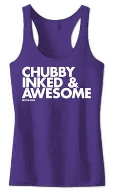 Tank Top: Chubby Inked And Awesome