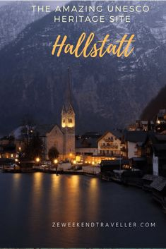 Hallstatt a village in Austria , famously known because of its picturesque location nestled between a mountain and a lake.