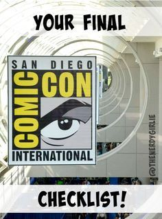 The Nerdy Girlie: Your Final San Diego Comic Con Check List! #SDCC Tips