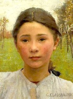 "1884 ~ ""Head of a Young Girl"" by Sir George Clausen RA (1852-1844), English Artist who worked in Oils, Watercolour, Etching, Mezzotint, Dry Point & Lithographs .... Knighted in 1927 ...."