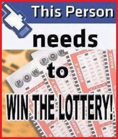 this person needs to win the lottery funny quotes quote money facebook lol funny quote funny quotes humor lottery