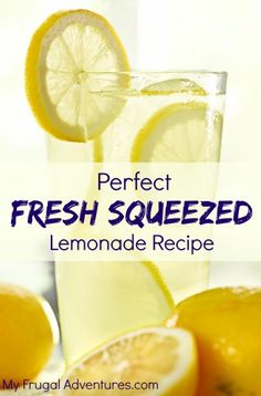 This is the best fresh squeezed lemonade recipe you'll ever try! A perfect mix of sweet and tangy- very refreshing and the perfect gift for summer parties.