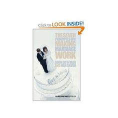 Seven Principles for Making Marriage Work by John Gottman