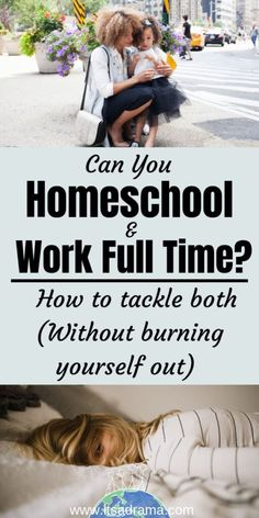 Homeschooling & Working Full Time. How To Manage Both