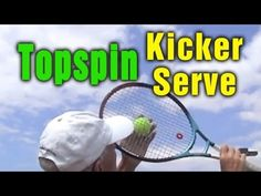 Tennis Lessons - Master The Topspin (Kick) Serve by TomAveryTennis.com