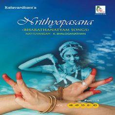 Bharathanatyam Songs: Nrithyopasana, Pt. 14 (Vol. 48, 49, 55, 81, 83)