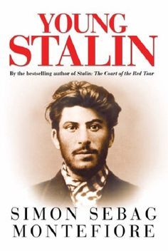 """Read """"Young Stalin"""" by Simon Sebag Montefiore available from Rakuten Kobo. This revelatory account unveils how Stalin became Stalin, examining his shadowy journey from obscurity to power—from mas. I Love Books, Great Books, Books To Read, Books And Coffee, Book Tag, I Companion, Kindle, Complicated Relationship, History Books"""