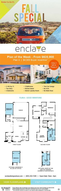 New Homes for Sale in Ventura, California  Plan 4 from $620,900 + Buyer Incentive  Brokers Welcome 2% Co-Op* |  Bring your clients and catch a wave!  No HOA  |  No Mello-Roos  |  Single-Family Homes  |  $4,000 Buyer Incentive*  http://www.enclavelivingventura.com/