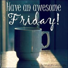 * Have an awesome Friday coffee heart ♡ Good Morning Friday, Good Morning Coffee, Friday Weekend, Good Morning Greetings, Good Morning Good Night, Happy Weekend, Coffee Time, Coffee Cup, Morning Pictures