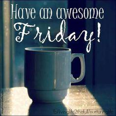Good Morning Friday, Friday Weekend, Good Morning Coffee, Good Morning Greetings, Good Morning Good Night, Morning Pictures, Good Morning Images, Good Morning Quotes, Morning Pics