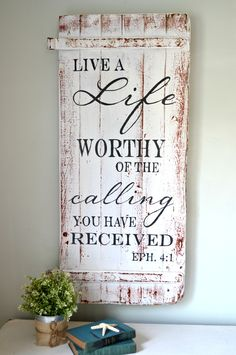 Live a life worthy of the calling you have received.