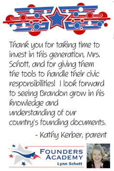 """Thank you for taking time to invest in this generation, Mrs. Schott, and for giving them the tools to handle their civic responsibilities! I look forward to seeing Brandon grow in his knowledge and understanding of our country's founding documents."" by Kathy Kerber, parent Homeschool High School, Promotional Events, High School Students, Economics, Curriculum, Middle School, Encouragement, Knowledge, Parenting"