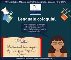 Lenguaje coloquial: chollo. www.uma.es/centrointernacionaldeespanol