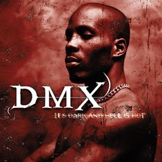 "DMX ""It's Dark And Hell is Hot"" album cover"