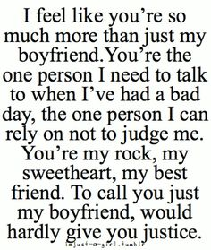 "My boyfriend, to me is absolutley perfect and just to say ""boyfriend"" like this says clearly doesn't do him justice to actually what he is to me. I love my boy<3 This is perfect."