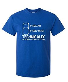 Technically The Glass Is Completely Funny Science Shirt LIMITED STOCK + DONATION