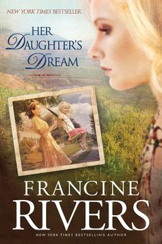 Her Daughter's Dream (Marta's Legacy Book 2), Francine Rivers - Amazon.com