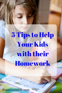 5 Tips to Help Your Kids with their Homework - Kreative in Life!