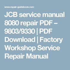 34 Best JCB Repair Manual PDF Download images in 2019