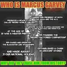 Marcus Garvey - Why did they erase him from history???