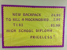 """Back to school bulletin board idea for high school. (Modified from somebody else's Pinterest post) based on the Discover card commercials. I'm planning to go back and add """"calculator"""" after the """"TI 83"""" just to balance out the look a little better."""