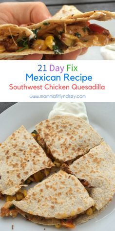 21 day fix quesadilla recipe 21 day fix mexican recipes dinner #21dayfix #cleaneating #recipec