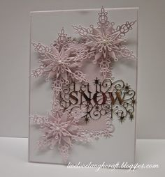 Pinnacle Crafts: Snowflake Greetings....