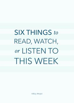 Six Things to Read, Watch, or Listen to This Week Teaching Tools, Teaching Resources, Church Music, Inspirational Poems, Good Listener, How To Grow Taller, Elementary Music, New Career, New Things To Learn