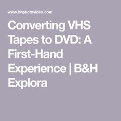 46 Vhs To Dvd Ideas In 2021 Vhs To Dvd Vhs Video Transfer