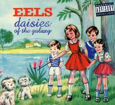 |Eels - Daisies of the Galaxy. #band