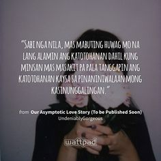 Tagalog Quotes, Qoutes, Love Story Quotes, Wattpad Quotes, I Love You, My Love, True Love, Cards Against Humanity, Places