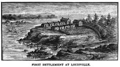 First Settlement at Louisville, Kentucky at the foot of what is now 12th Street, Spring of 1776
