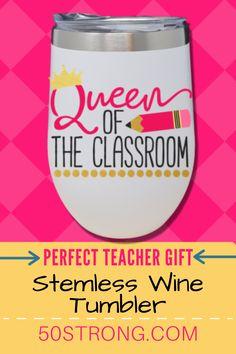 Teacher Stemless Wine Tumbler - Perfect Gift for Teachers - Queen of the Classroom