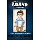 Lionel's Grand Adventure (Lionel and the Golden Rule) (Kindle Edition)By Paul R. Hewlett
