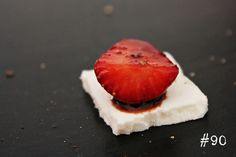 Delicious Tapas: Strawberries with balsamic vinegar & goat cheese #90
