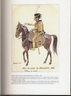 Command and staff: Plate 20: Aide-de-Camp of Marshal Bernadotte, Full Dress, 1808.