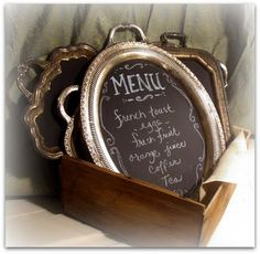 I LOVE a great silver tray! Thrifted trays painted with chalkboard paint become interesting menus or party message boards.