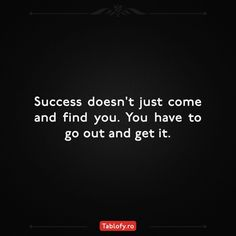 Success doesn't just come and find you. You have to go out and get it.  . . . . . #motivationalquotes #citate #citatemotivationale #statusuri #texte #quotes #dailyquotes #instaquote #success #entrepreneurship #inspire #lifestyle #positive #dreambig #quotestagran #inspiration #goals #instagood #motivation #citatulzilei #motivatie #determinare #reminder #instagramromania #ig_romania #instalike #follow #dreambig #tablofy Daily Quotes, Dream Big, Romania, Entrepreneurship, Motivationalquotes, Insta Like, Going Out, Finding Yourself, Success