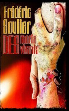 Des morts des vivants de Frédéric Soulier Roman, Interview, Death, Books To Read, Youth, Fishing Line