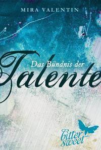 Das Bündnis der Talente, Teil 4-6