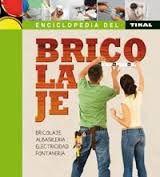Enciclopedia del #bricolaje / [textos, Proforma Visual Communication, S.L.]