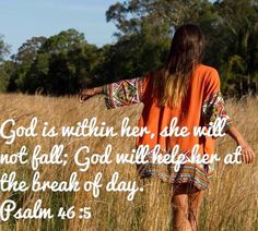 Small Business Inspiration - Psalm 46:5 - God is within her, she will not fall; God will help her at the break of day.