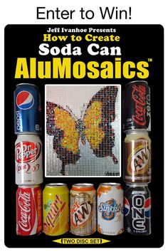 """Until Monday, April 30th, enter to win 1 of 5 copies of Jeff Ivanhoe's instructional DVD, """"How to Create Soda Can AluMosaics!"""" Visit our Facebook page for more information: http://on.fb.me/AluMosaicsGiveaway"""