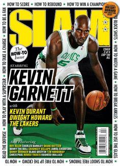 SLAM 134: Boston Celtic Kevin Garnett appeared on the cover of the 134th issue of SLAM Magazine (2010, cover 3 of 4).