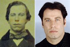 Another freaky resemblence- John Travolta and a photo of a gentleman from Tennessee dated around 1870