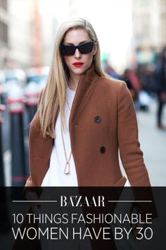 10 things that every stylish woman should invest in before her 30s: