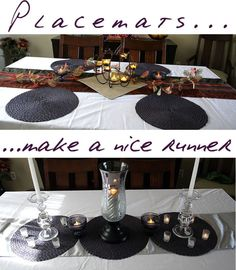 Place mats can double as runners on your dining room tablescape.