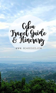 Going to Cebu, Philippines? Here's some travel guides and our 4 day itinerary.